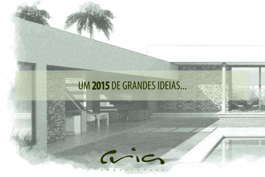 Um 2015 de GRANDES idéias!